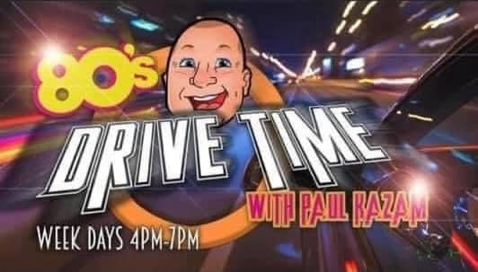 Paul Kazam - A great host to our team, Bringing the 80's Generation back to your speakers from 4pm each weekday with 80'S Drive Time
